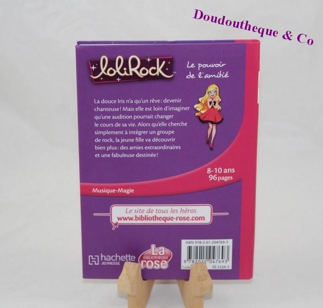 Livre Lolirock La Bibliotheque Rose Le Pouvoir De L Amitie Sos D