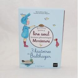 Livre mes premiers livres à lire seul Montessori HATIER 3 histoires de Balthazar